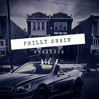 Philly Swain Presents, Vol. 1 - EP — Philly Swain