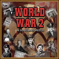 World War 2 in Song & Speech — сборник