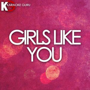Karaoke Guru - Girls Like You