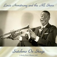 Satchmo On Stage — Louis Armstrong And The All-Stars