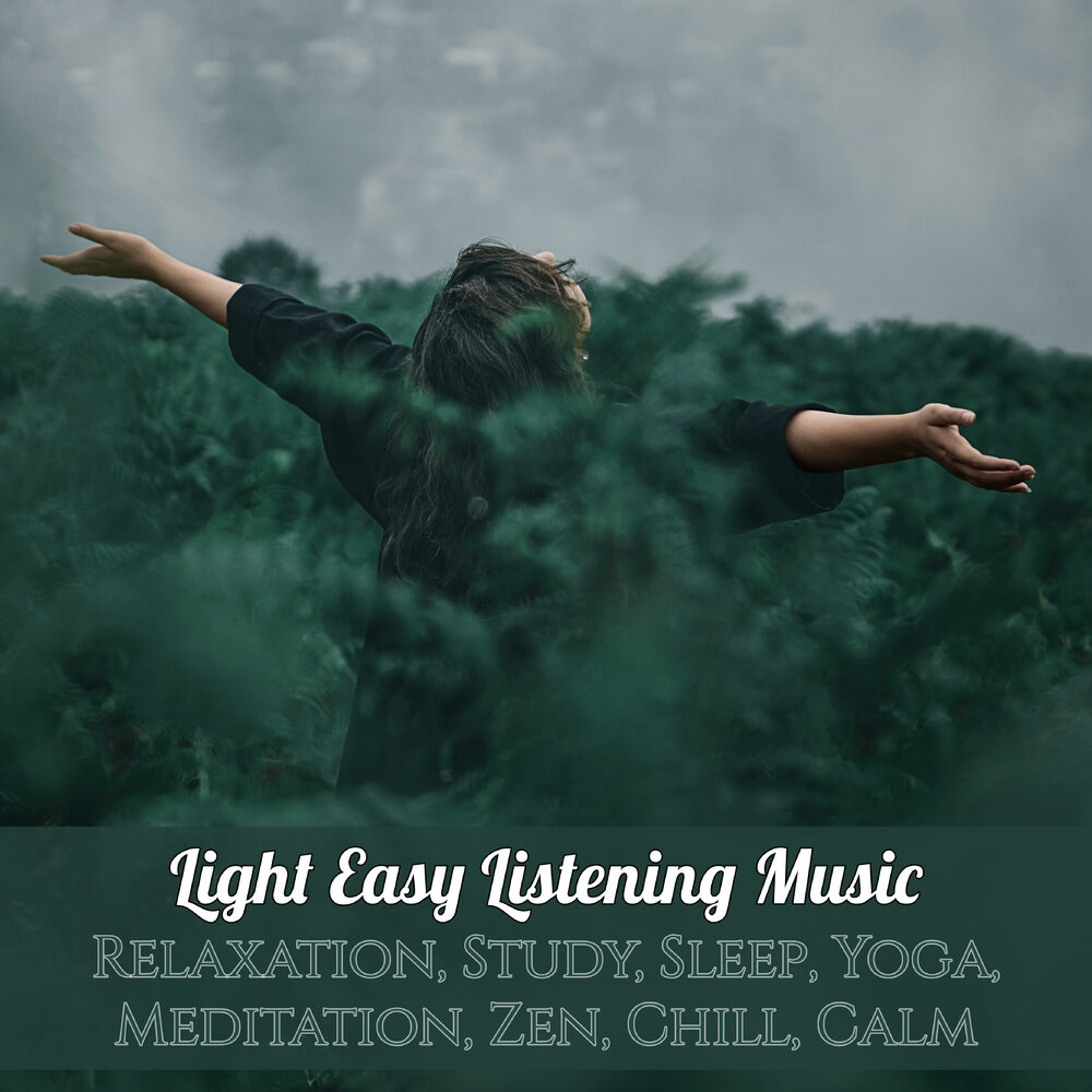 Light Easy Listening Music, Relaxation, Study, Sleep, Yoga