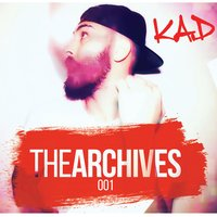 The Archives 001 — K.A.D