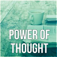 Power of Thought - Exam Study, Music for The Mind, Music for Homework, Brain Power, Relaxing Music — Improving Concentration Music Zone