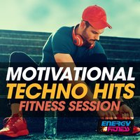 Motivational Techno Hits Fitness Session — сборник