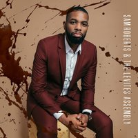 Sam Roberts & the Levites Assembly — Sam Roberts & The Levites Assembly