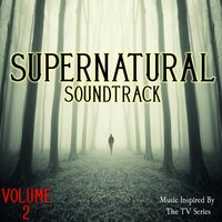 Supernatural Soundtrack, Vol. 2 (Music Inspired by the TV Series) — Ирвинг Берлин, Иоганн Себастьян Бах, The Winchester's