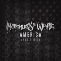 AMERICA — Motionless In White