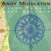 Nomad's Notebook — David Holland, Ralph Towner, Andy Middleton, Andy Middleton|Ralph Towner|Dave Holland