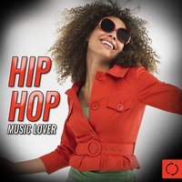 Hip Hop Music Lover — сборник