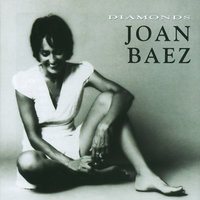 Diamonds — Joan Baez