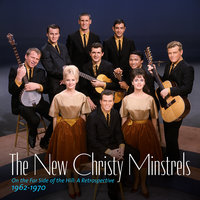 On the Far Side of the Hill: A Retrospective 1962-1970 — The New Christy Minstrels