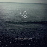 The Writing in the Sky — Steve Lynch