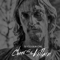 Cheer for the Villain — Tef Poe