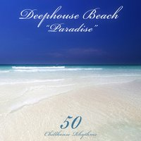 Deephouse Beach: Paradise — сборник
