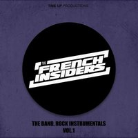 The Band, Rock Instrumentals Vol.1 — The French Insiders