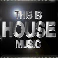 This Is House Music — сборник