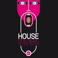 House Soldiers, Vol. 1 — сборник