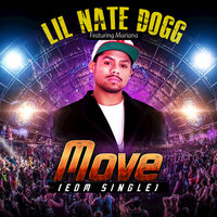 Move — Lil Nate Dogg feat. Mariana