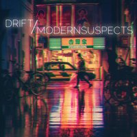 Drift — Modern Suspects