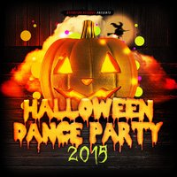 Halloween Dance Party 2015 — сборник