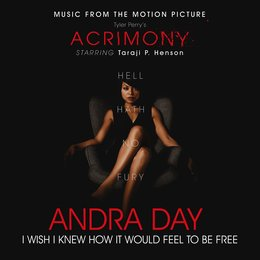 I Wish I Knew How It Would Feel to Be Free — Andra Day