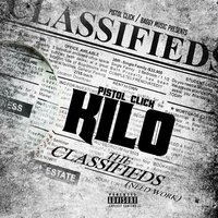 The Classifieds — Pistol Click Kilo