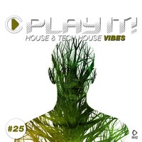 Play It! - House & Tech-House Collection, Vol. 25 — сборник