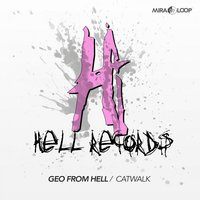 Catwalk — Geo from Hell