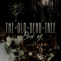 Best Of — The Old Dead Tree