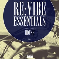 Re:Vibe Essentials - House, Vol. 4 — сборник