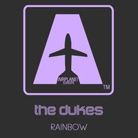 Rainbow — The Dukes
