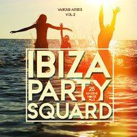 Ibiza Party Squad, Vol. 2 (25 Massive House Pills) — сборник