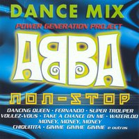 Dance Mix - Abba Non Stop — Power Generation Project