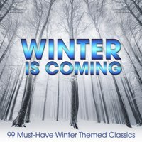 Winter is Coming: 99 Must-Have Winter Themed Classics — Francisco Tárrega, Fernando Sor, Josef Suk, Gaspar Sanz, Matteo Carcassi