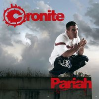 Pariah — CRONITE