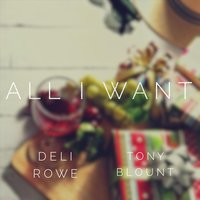 All I Want — DELI Rowe