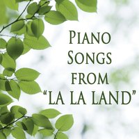 "Piano Songs from ""La La Land"" — Best Movie Soundtracks, Favorite Movie Songs, Piano Tribute Players"