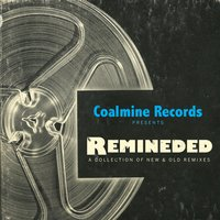Remineded: A Collection of Old & New Remixes — сборник