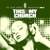 This Is My Church, Vol. 8 — сборник