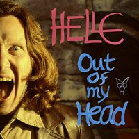 Out of My Head — Helle