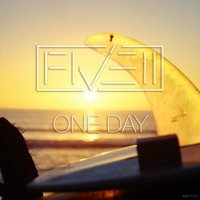 One Day — FIVE11