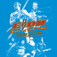 I Love You All The Time: Live At The Olympia Paris — EODM (Eagles of Death Metal)