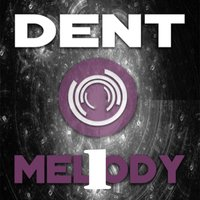 Melody 1 — Dent