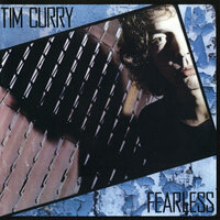 Fearless — Tim Curry