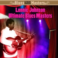 Ultimate Blues Masters — Lonnie Johnson