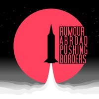 Pushing Borders — Rumour Abroad