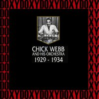 In Chronology - 1929-1934 — Chick Webb