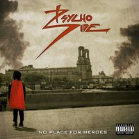 No Place for Heroes — Psycho Side