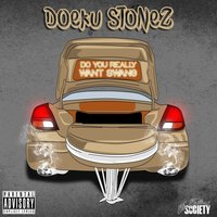 Do You Really Want Swang — Ná, DOEKU STONEZ