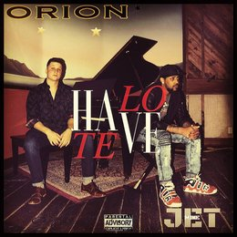 Have (Love / Hate) — Orion, Mike Jet